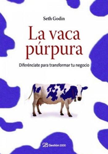 Libro PDF Gratis La vaca púrpura: Diferénciate para transformar tu negocio