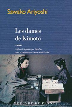 Les dames de Kimoto (Bibliothèque étrangère) par [Ariyoshi, Sawako]