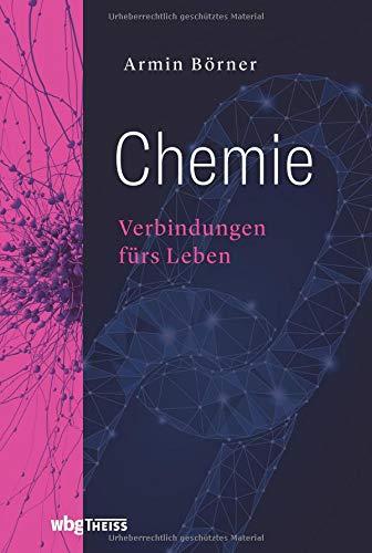 Chemie: Verbindungen fürs Leben