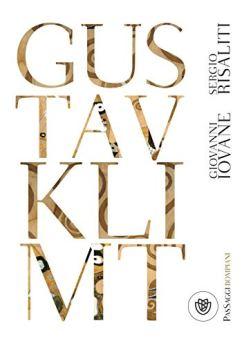 Gustav Klimt di [Risaliti, Sergio, Iovane, Giovanni]