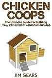 15 Best DIY Chicken Coop Plans by Easy Coops™ 20  15 Best DIY Chicken Coop Plans by Easy Coops™ 41iQypqmmwL
