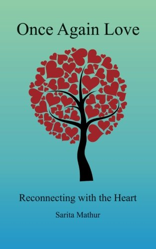 Once Again Love: Reconnecting with the Heart