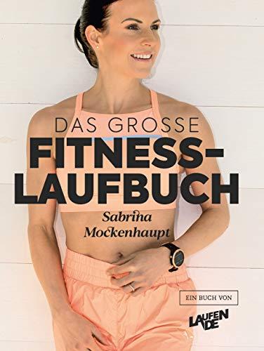Das große Fitness-Laufbuch