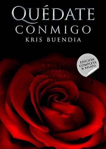 Quédate Conmigo de Kris Buendia