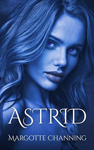 ASTRID – Margotte Channing
