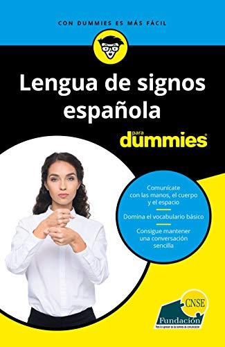 Lengua de signos española para Dummies (.)