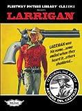 Larrigan (Fleetway Picture Library Classics)