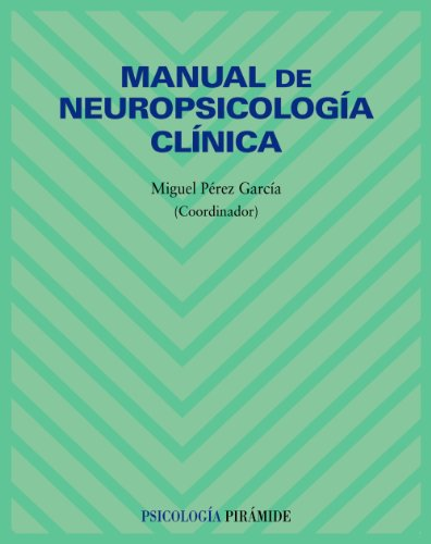 Manual de neuropsicología clínica