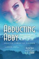 Abducting Abby (Dragon Lords of Valdier Book 1) by [Smith, S. E.]