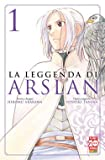 LA LEGGENDA DI ARSLAN HIROMU ARAKAWA n 1
