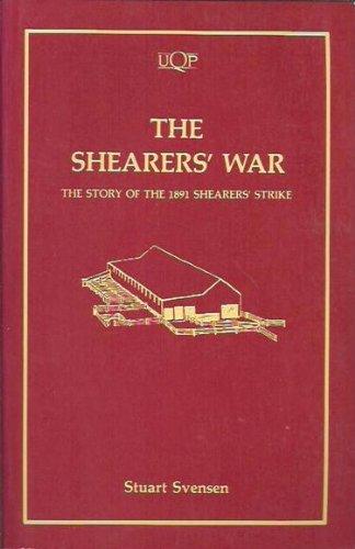 Shearers' War: The Story of the 1891 Shearers' Strike (Uqp Paperbacks)