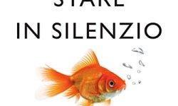 * L'arte di stare in silenzio libri gratis da leggere