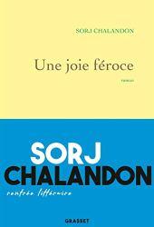 Une joie féroce : roman (Littérature Française) par [Chalandon, Sorj]