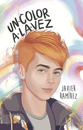 Un color a la vez de Javier Ramírez