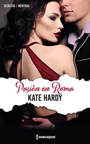 Leer Gratis Pasión en Roma de Kate Hardy