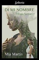 Di mi nombre (Trilogía Samsarí 1)