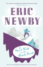 A Short Walk in the Hindu Kush (English Edition) von [Newby, Eric]