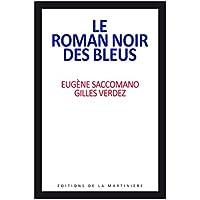Le roman noir des Bleus