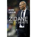Zidane, une vie secrete