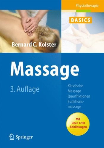 Massage: Klassische Massage, Querfriktionen, Funktionsmassage (Physiotherapie Basics)