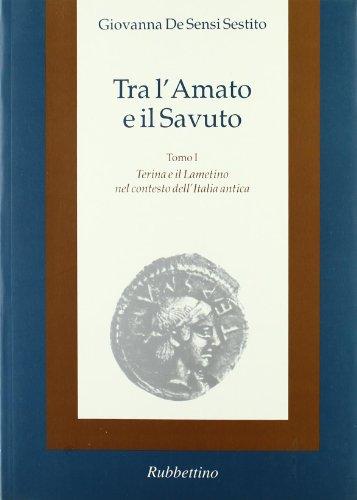 Tra l'Amato e il Savuto Terina e il lametino nel contesto dell'Italia antica