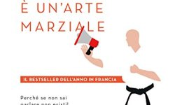 ! Parlare è un'arte marziale PDF Ebook