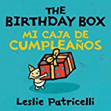 The Birthday Box/Mi Caja de Cumpleanos (Leslie Patricelli Board Books)