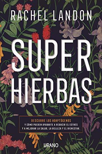 Superhierbas (Medicinas complementarias)