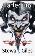 Harlequin: A chilling DS Jason Smith thriller The circus is in town - Lock your doors. (DS Jason Smith detective thriller Book 5) by [Giles, Stewart]
