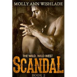 Scandal: A tempting Western romance