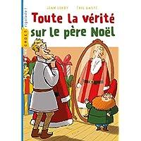 Toute la vérité sur le père Noël (Milan cadet)