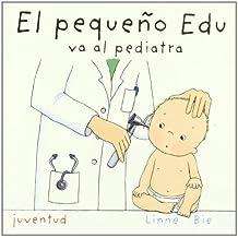 El pequeño Edu va al pediatra