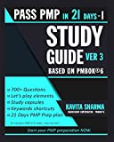 Pmp Study Guide: Volume 1 (Pass Pmp in 21 Days)