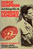 AUTOBIOGRAFIA DE FEDERICO SANCHEZ. Novela. Premio Editorial Planeta 1977