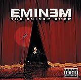 The Eminem Show [Explicit]