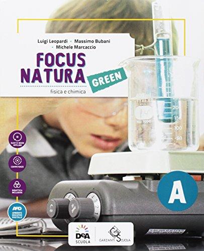 Focus natura green. Ediz. tematica. Per la Scuola media. Con e-book. Con espansione online. Con...