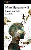 La octava vida (para Brilka) (LITERATURAS)