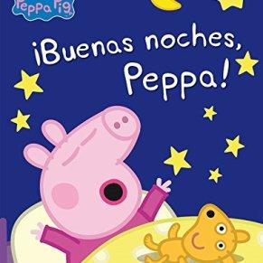 ¡Buenas noches, Peppa! (Peppa Pig. Pequeñas manitas.): (Incluye divertidas actividades)