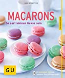 Macarons: So zart können Kekse sein (GU KüchenRatgeber)