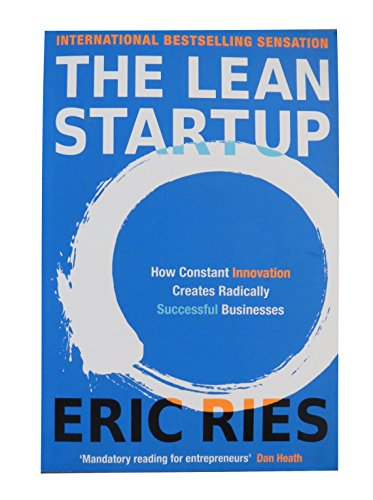 The Lean Startup: How Constant Innovation Creates ... - photo#2