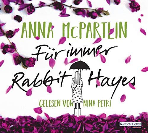 Für immer Rabbit Hayes