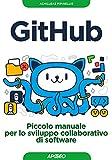 GitHub. Piccolo manuale per lo sviluppo collaborativo di software