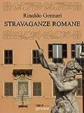 Stravaganze romane. Guida alla Roma da visitare senza orario né biglietto (FIRSTonline con goWare Vol. 6)