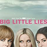 Big Little Lies [Explicit] (Music From The HBO Limited Series)
