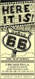 Here It Is! The Route 66 Map Series by Jim Ross and Jerry McClanahan (2015-02-23)