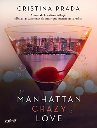 Manhattan Crazy Love de Cristina Prada