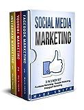 Social Media Marketing: 3 In 1 Box Set - Facebook Marketing, Youtube Marketing, Instagram Marketing (English Edition)