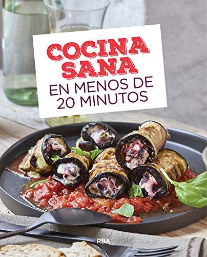 Cocina sana en menos de 20 minutos (PRACTICA)