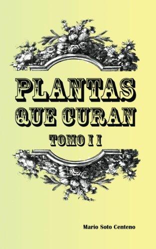 Plantas que Curan Tomo II: 2