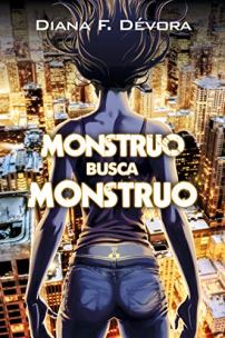 Monstruo busca monstruo - Diana F. Dévora